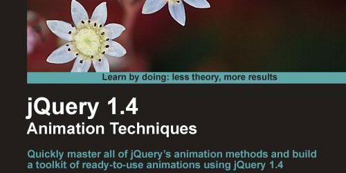 jQuery 1.4 Animation Techniques